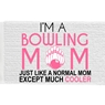 Bowling Moms Are Cooler Bowling Towel